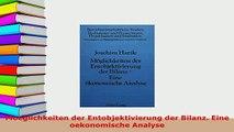 Read  Moeglichkeiten der Entobjektivierung der Bilanz Eine oekonomische Analyse Ebook Free