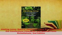 Read  Healing Lyme Natural Healing of Lyme Borreliosis and the Coinfections Chlamydia and Ebook Free