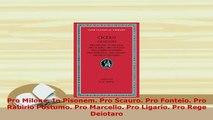 PDF  Pro Milone In Pisonem Pro Scauro Pro Fonteio Pro Rabirio Postumo Pro Marcello Pro  Read Online