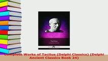 PDF  Complete Works of Tacitus Delphi Classics Delphi Ancient Classics Book 24 Free Books