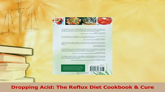 Read  Dropping Acid The Reflux Diet Cookbook  Cure Ebook Free