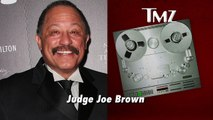 Judge Joe Brown -- They Tried to Keep Me Behind Bars ... BY FALSIFYING COURT DOCS