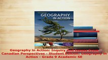 PDF  Geography in Action Inquiry and Issues From Canadian Perspectives  Student Edition Download Full Ebook