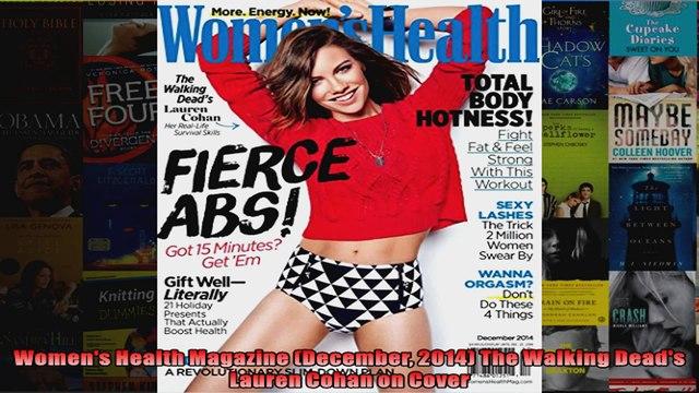 Read  Womens Health Magazine December 2014 The Walking Deads Lauren Cohan on Cover  Full EBook