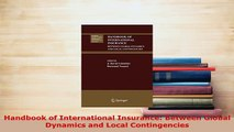 PDF  Handbook of International Insurance Between Global Dynamics and Local Contingencies Download Online