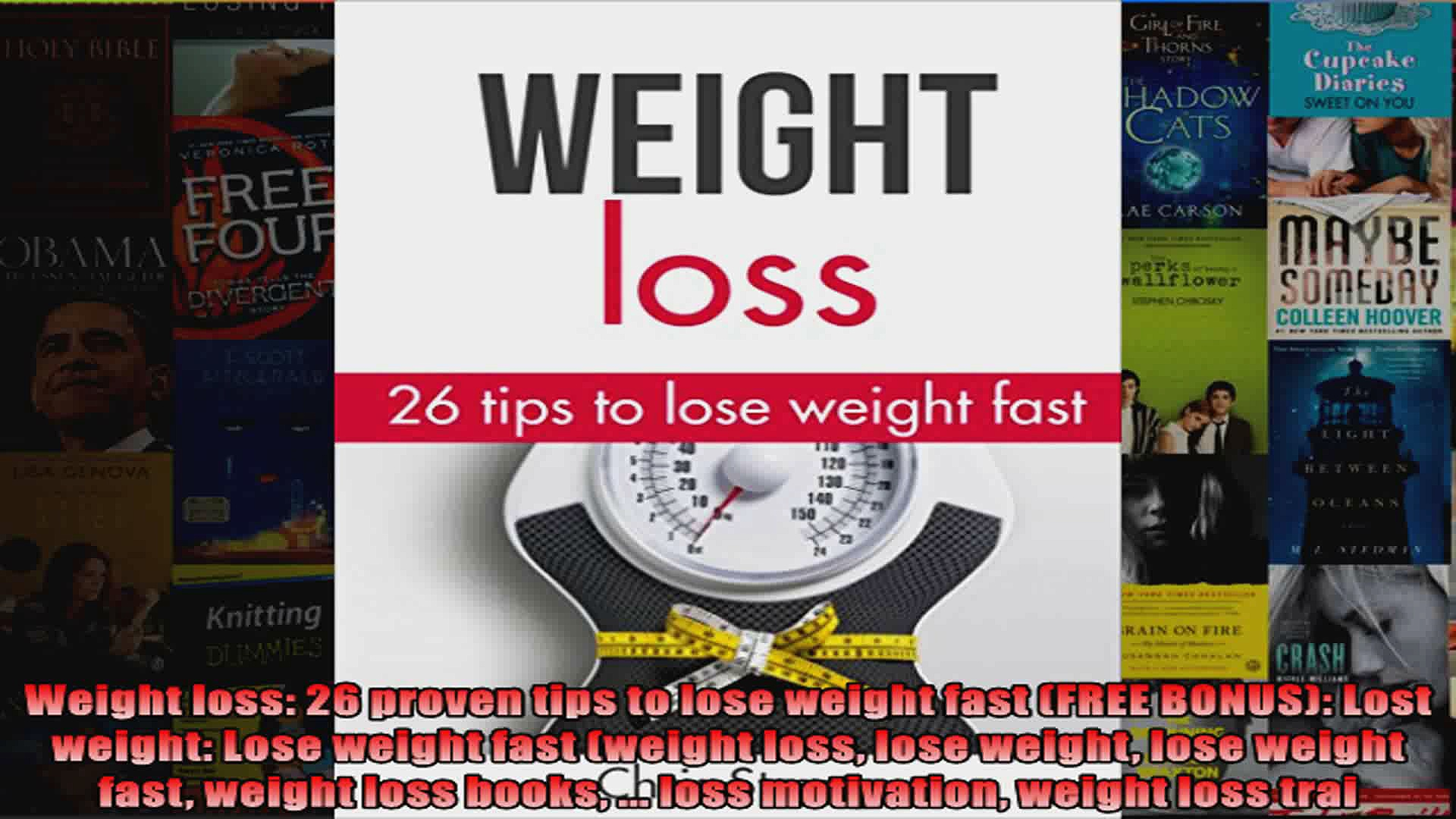 Download  Weight loss 26 proven tips to lose weight fast FREE BONUS Lost weight Lose weight Full EBook Free
