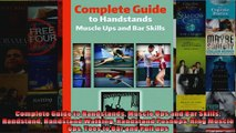 Read  Complete Guide to Handstands Muscle Ups and Bar Skills Handstand Handstand Walking  Full EBook