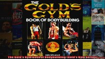 Read  The Golds Gym Book of Bodybuilding Golds Gym Series  Full EBook