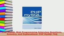 PDF  PHP MySQL Web Programming Interview Questions Answers and Explanations PHP MySQL FAQ Download Full Ebook