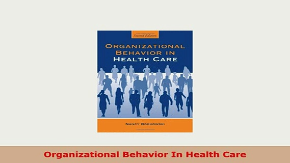 Download  Organizational Behavior In Health Care Read Online