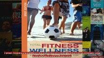 Read  Total Fitness and Wellness 3rd Edition  Behavior Change Log Book  Wellness Journal  Full EBook