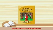 Download  Spanish Phrases for Beginners PDF Full Ebook
