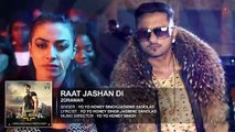 Raat Jashan [2016] Official Audio Song Zorawar - Yo Yo Honey Singh - Jasmine Sandlas - Baani J HD Movie Song