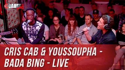 Cris Cab & Youssoupha - Bada Bing - Live - C'Cauet sur NRJ