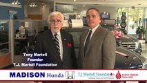 Madison Honda Public Service Announcement for the T.J. Martell Foundation