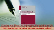 Download  Practice and Theory of Automated Timetabling V 5th International Conference PATAT 2004 Read Online