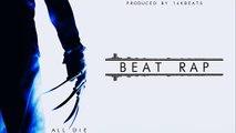 Beat Rap Instrumental || Bombo Clap All Die Free Use Base de Rap || Uso Libre 2015
