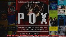 Pox Genius Madness And The Mysteries Of Syphilis