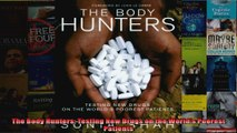 The Body Hunters Testing New Drugs on the Worlds Poorest Patients