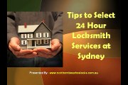 Tips to Select 24 Hour Locksmith Services at Sydney