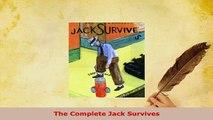 PDF  The Complete Jack Survives PDF Book Free