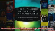 Internal Audit Reports Post SarbanesOxley A Guide to ProcessDriven Reporting