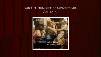 """""""Montéclair: La Mort de Didon - Cantates"""" (Album Reissue)"""
