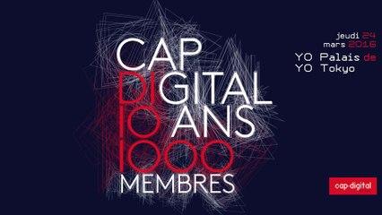 Cap Digital, 10 ans, 1000 membres !