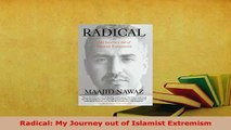 PDF  Radical My Journey out of Islamist Extremism Free Books
