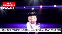 """"""" Frauder comme jamais """" : Maître Gims feat. JM Le Pen - Les Guignols du 06/04 - CANAL+"""