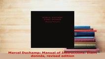 PDF  Marcel Duchamp Manual of Instructions Étant donnés revised edition Free Books