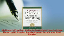 PDF  Kiplingers Practical Guide to Investing How to Make Money with Stocks Bonds Mutual Funds Read Full Ebook