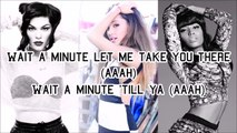 Jessie J, Ariana Grande & Nicki Minaj - Bang Bang (with Lyrics)
