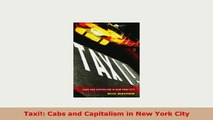 Download  Taxi Cabs and Capitalism in New York City Download Online