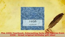 PDF  The 1936 Yearbook Interesting facts and figures from 1936  Great original birthday gift Download Online
