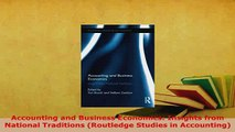 PDF  Accounting and Business Economics Insights from National Traditions Routledge Studies in Read Online