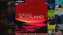 Read  Lonely Planet Walking in Scotland  Full EBook