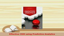 PDF  Effective CRM using Predictive Analytics Read Full Ebook