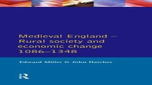 Read Medieval England  Rural Society and Economic Change 1086 1348  Social and Economic History of