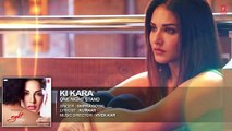 KI KARA Full Song  ONE NIGHT STAND  Sunny Leone Tanuj Virwani  Shipra Goyal