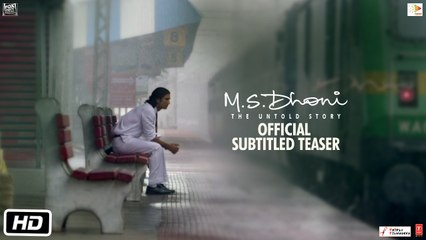M.S.Dhoni - The Untold Story | Official Subtitled Teaser | Sushant Singh Rajput