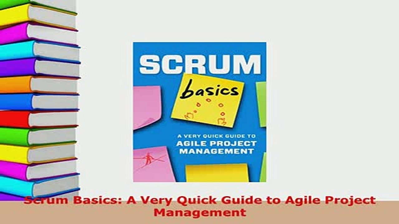 Agile Basics download scrum basics a very quick guide to agile project management read  full ebook