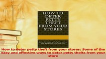 Read  How to deter petty theft from your stores Some of the easy and effective ways to deter PDF Free