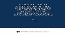Download Social and Psychosocial Determinants of Self Rated Health in Central and Eastern Europe