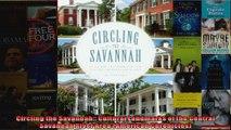 Read  Circling the Savannah Cultural Landmarks of the Central Savannah River Area American  Full EBook