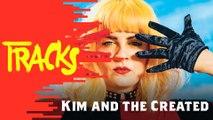 Kim and The Created - Tracks ARTE