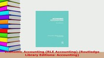 PDF  Economic Accounting RLE Accounting Routledge Library Editions Accounting Read Online