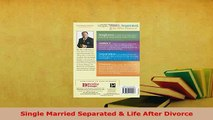 PDF  Single Married Separated  Life After Divorce  Read Online