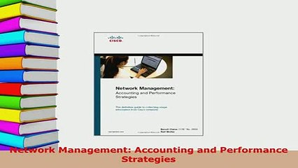 PDF  Network Management Accounting and Performance Strategies Download Full Ebook