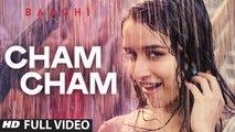 Cham Cham (Full Video) BAAGHI | Tiger Shroff, Shraddha Kapoor | New Song 2016 HD